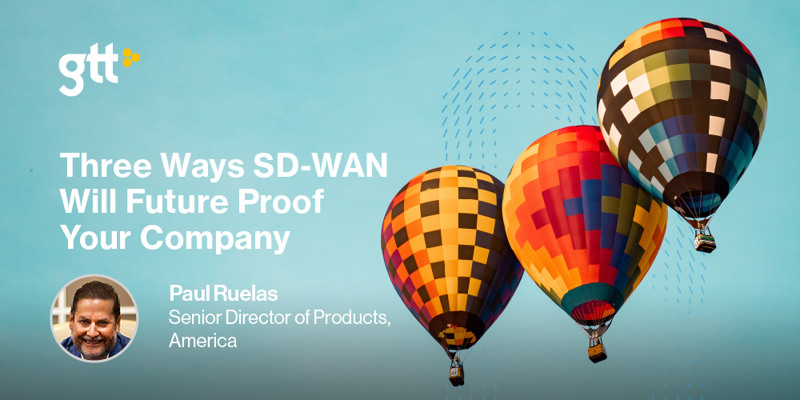 Three Ways SD-WAN Will Future Proof Your Company